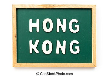 Letter in word Hong Kong on blackboard in white background