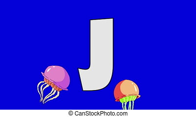 Letter J and Jellyfish (foreground) - Animated animal...