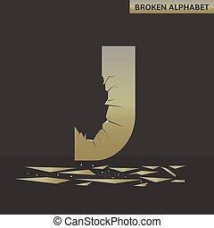 Letter J. Broken mirror