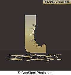 Letter L. Broken mirror