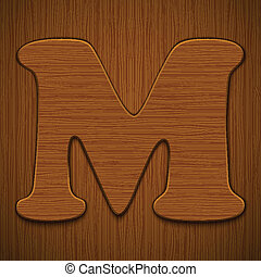 "Letter ""M"". Wooden alphabet. Vector illustration."