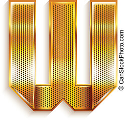 Font folded from a metallic gold perforated ribbon - Letter W. Vector illustration 10eps.