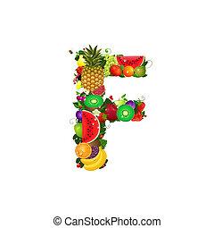 Letter of juicy fruit F