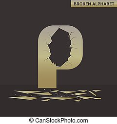 Letter P. Broken mirror