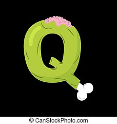 Letter Q zombie font. Monster alphabet. Bones and brains lettering. Green Terrible ABC sign