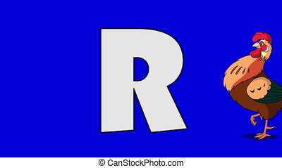 Letter R and Rooster (foreground) - Animated animal...
