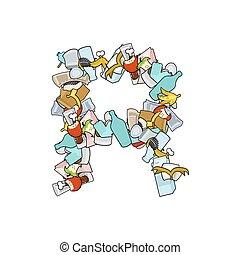 Letter R Rubbish. Trash font. garbage alphabet. Lettering litter