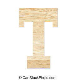 Letter T from wood board
