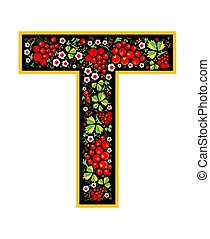 Letter T in the Russian style. The style of Khokhloma on the font. A symbol in the style of a Russian doll on a white background. The font of the football championship 2018.