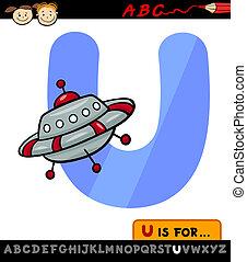letter u with ufo cartoon illustration