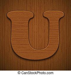 "Letter ""U"". Wooden alphabet. Vector illustration."