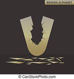 Letter V. Broken mirror