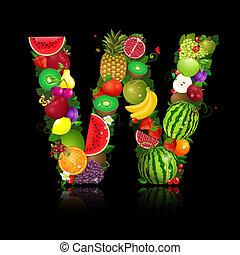lettera, frutta, forma, w, succoso