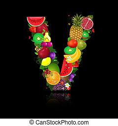 lettera, frutta, succoso, forma, v
