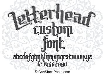 Letterhead custom Font on round pattern background. Gothic...