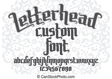 Letterhead custom Font on round pattern background. Gothic...