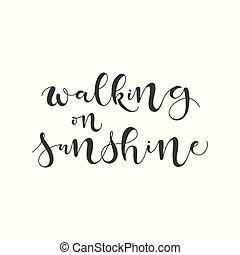 lettering, andar, illustration., luz sol., vetorial, frase