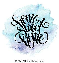 lettering, citação, mão, desenhado, casa doce casa,...