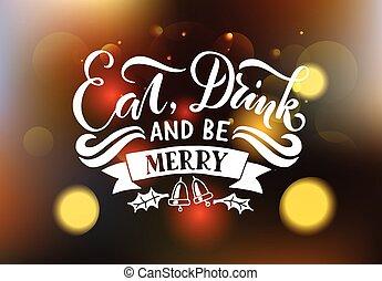 lettering, 'eat, bebida, e, ser, merry', para, christmas/new, ano, cartão cumprimento, invitation., novo, 2017, ano, bandeira, cartaz