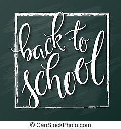 lettering, escola, texto, -, costas, saudação, vetorial, fundo, mão, chalckboard