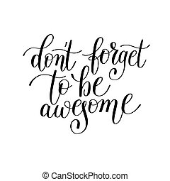 lettering, esquecer, ser, positivo, terrível, faça, citação,...