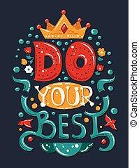 lettering, frase, faça, seu, melhor