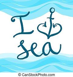 Lettering I love sea