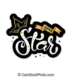 "lettering illustration of ""Super Star"" text"