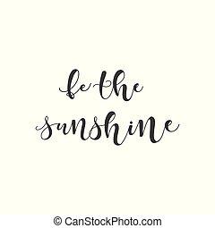 lettering, illustration., ser, luz sol., vetorial, frase