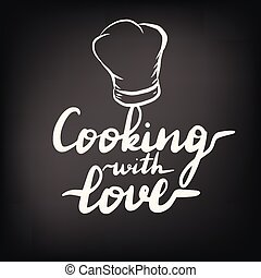 Lettering inscription cooking with love.