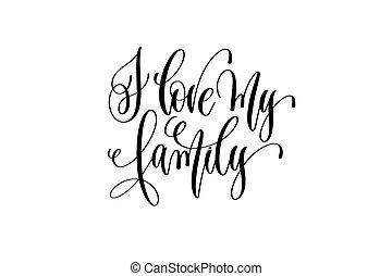 lettering, liefde, gezin, positief, -, hand, noteren, mijn