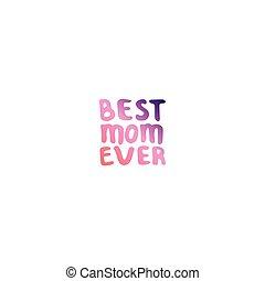 lettering, mães, mão, phrase., mãe, já, dia, melhor