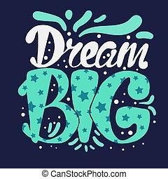 lettering, motivatie, concept, droom