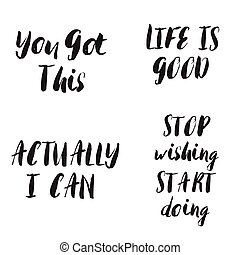 Lettering motivational phrases set. Motivational quotes.