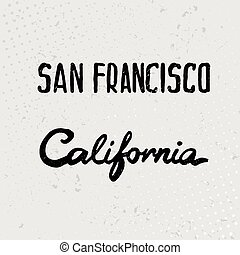 Lettering of San Francisco and California watercolor. Vector