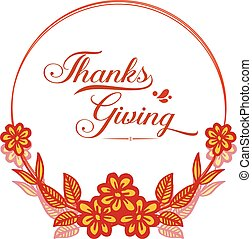 Lettering of thanksgiving, with autumn leaves frame background. Vector