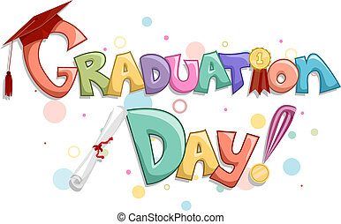 Graduation Day - Lettering of the Words Graduation Day