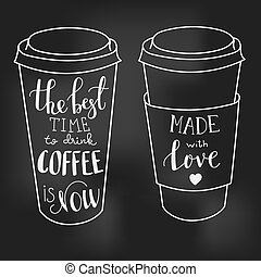 Lettering on coffee cup shapes set - The best time for...