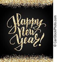 lettering, ouro, brilhante, ano, novo, brilhar, bkack, cartão, feliz