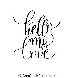 lettering, over, liefde, valentin, noteren, mijn, hallo, met de hand geschreven