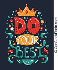 Vector modern flat design hipster illustration with quote phrase Do Your Best