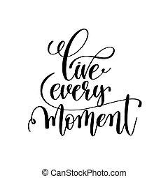 lettering, positivo, viver, momento, cada, pretas, branca,...