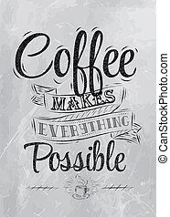 lettering, poster, koffie, maakt, steenkool