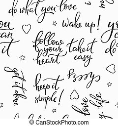 Lettering seamless pattern positive words. Sweet cute inspiration typography. Calligraphy postcard photo graphic design element. For textile, wrapping paper, hand drawn style backgrounds