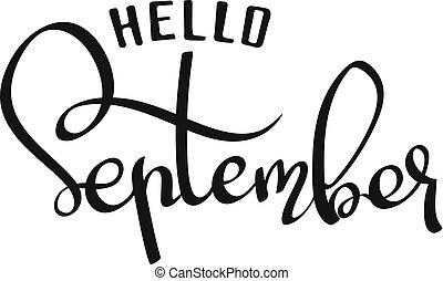 lettering, september., ilustração, olá, vetorial, frase, mão-escrito