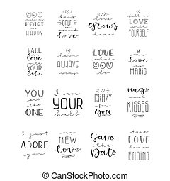 Lettering set with phrase about love. Motivational quote.