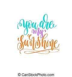 lettering, sol, -, mão, tu, meu