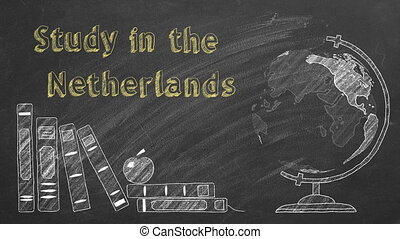 """Lettering """"Study in the Netherlands"""", rotating globe and school books are drawn with chalk on a blackboard. Study abroad concept."""