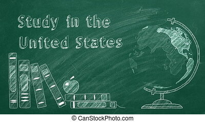 "Lettering ""Study in the United States"", rotating globe and school books are drawn with chalk on a blackboard. Study abroad concept."
