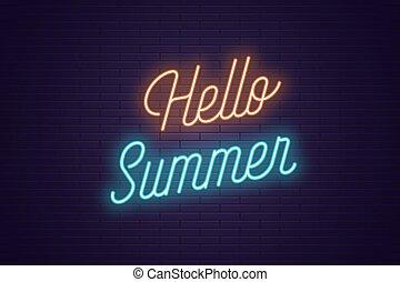 lettering, tekst, neon, gloeiend, summer., hallo